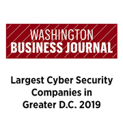Washington Business Journal Largest Cyber Security Companies in Greater D.C. 2019