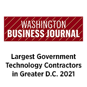Washington Business Journal Largest Government Technology Contractors in Greater D.C. 2021